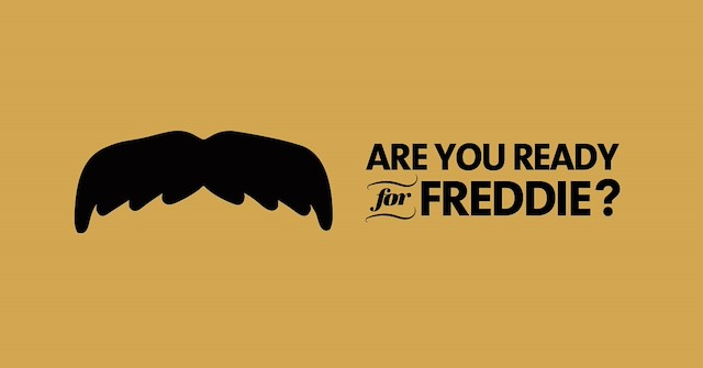 Are you ready to Freddie?!
