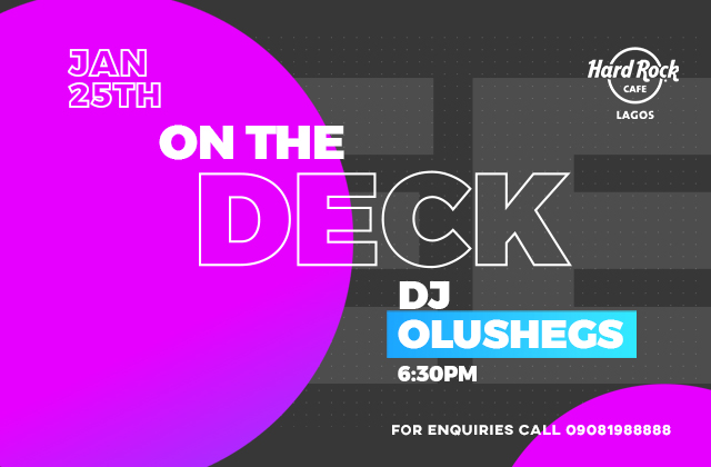 On THE DECK WITH DJ OLUSHEGS
