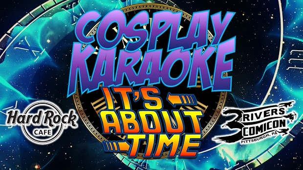 Cosplay Karaoke - It's About Time!
