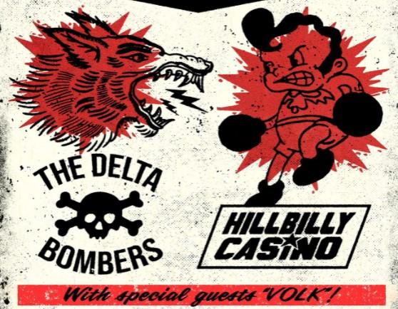 The Delta Bombers &  Hillbilly Casino