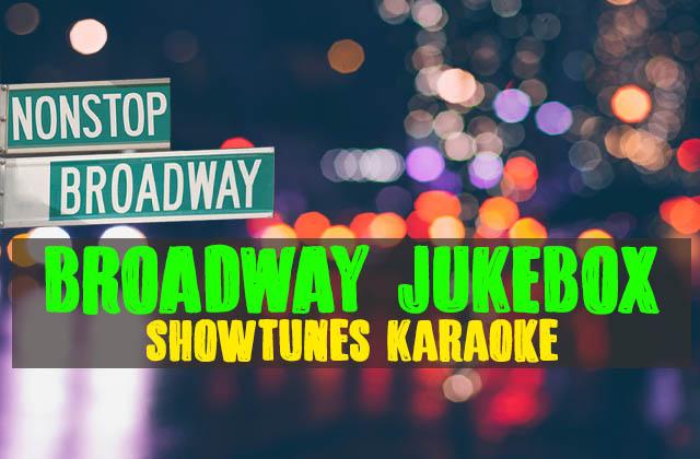 Non-Stop Broadway's Broadway Jukebox Sing-Along
